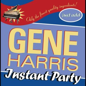 Album Instant Party from Gene Harris