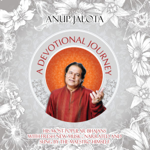 A Devotional Journey – Classics Re-Created 2011 Anup Jalota