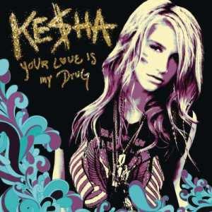 收聽Kesha的Your Love Is My Drug歌詞歌曲