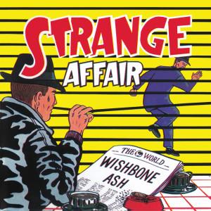 Album Strange Affair from Wishbone Ash