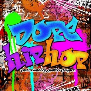 Album Dope Hip Hop from Ghetto Playerz