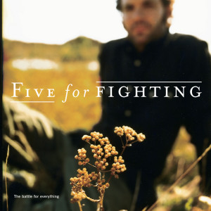 The Battle for Everything 2017 Five for Fighting
