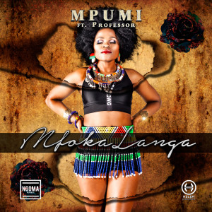 Listen to MfokaLanga song with lyrics from Mpumi
