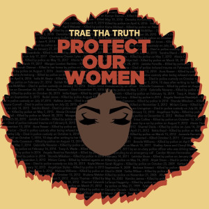 Album Protect Our Women (Explicit) from Trae Tha Truth