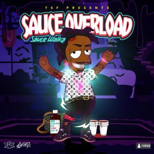 Sauce Overload (Explicit)