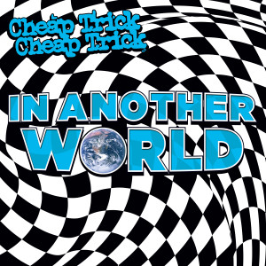 Album In Another World from Cheap Trick