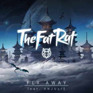 Listen to Fly Away song with lyrics from TheFatRat