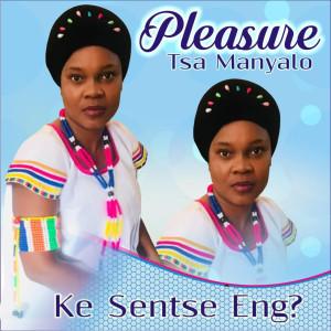 Listen to Dipolelo song with lyrics from Pleasure Tsa Manyalo