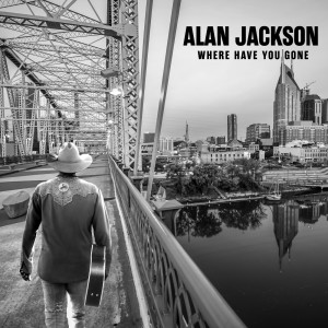 Alan Jackson的專輯Where Have You Gone