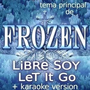 Album Frozen (Libre Soy, Let It Go) from Frozen Girl