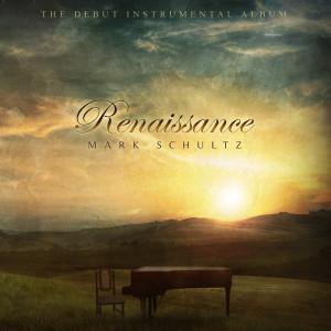 Album Renaissance from Mark Schultz