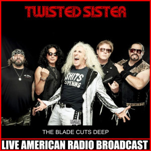 Album The Blade Cuts Deep from Twisted Sister