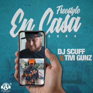 Album Freestyle En Casa #004 from DJ Scuff