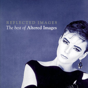 Album Reflected Images - The Best Of Altered Images from Altered Images