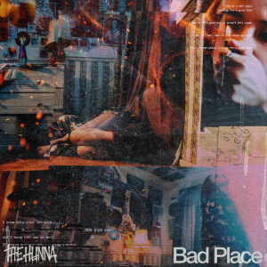 Album Bad Place (Explicit) from The Hunna