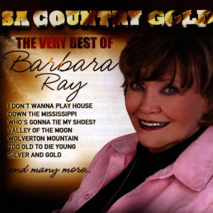 Album SA Country Gold (The Very Best of Barbara Ray) from Barbara Ray