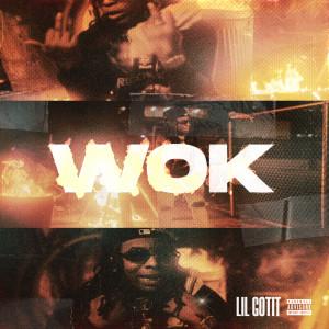 Album Wok (Explicit) from Lil Gotit