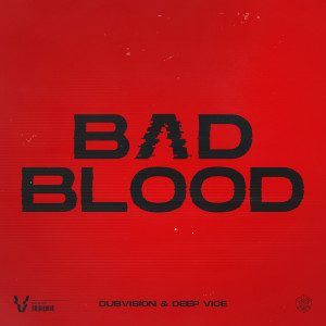 Album Bad Blood from DubVision