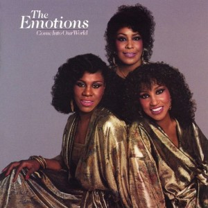The Emotions的專輯Come Into Our World (Expanded Edition)