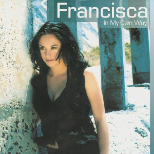 I Surrender 2004 Francisca