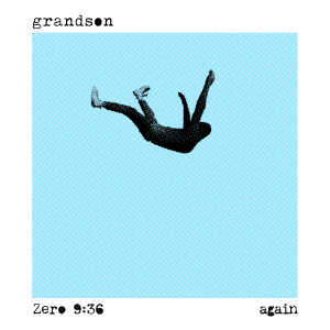 Album Again (Text Voter XX to 40649) from Grandson