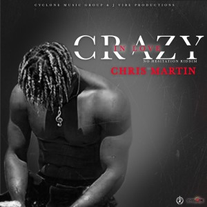 Album Crazy in Love from Christopher Martin