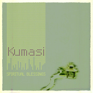 Album Kumasi from Spiritual Blessings