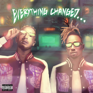 Album Everything Changed… from Social House