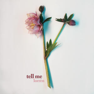 Album Tell Me from Lorrèn