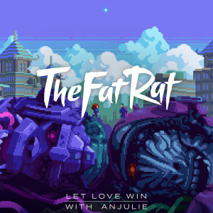Album Let Love Win from TheFatRat
