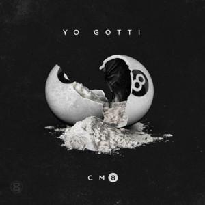 Album CM8: Any Hood America (Explicit) from Yo Gotti