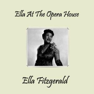 Ella Fitzgerald的專輯At The Opera House