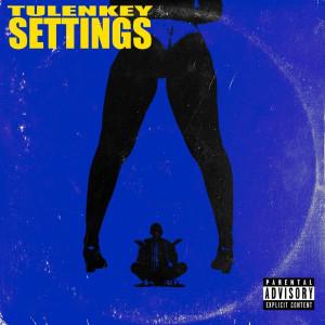 Album Settings (Explicit) from Tulenkey