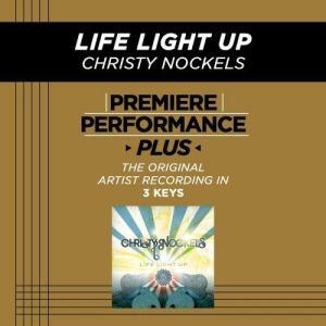 ดาวน์โหลดและฟังเพลง Life Light Up (Album Version) พร้อมเนื้อเพลงจาก Christy Nockels