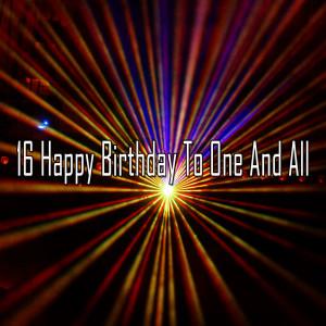 อัลบัม 16 Happy Birthday to One and All ศิลปิน Happy Birthday