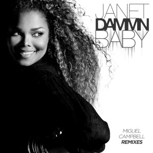 Album Dammn Baby (Miguel Campbell Remixes) from Janet Jackson