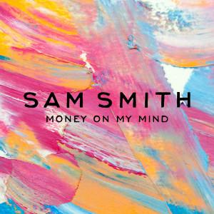 Money On My Mind 2013 Sam Smith