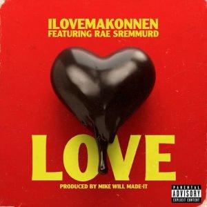 Album Love (feat. Rae Sremmurd) (Explicit) from I LOVE MAKONNEN