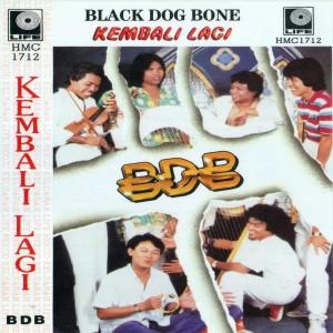 Black Dog Bone的專輯Kembali Lagi