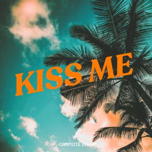 Campsite Dream的專輯Kiss Me