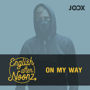 Album English Afternoonz: On My Way - Alan Walker from English AfterNoonz
