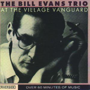 Bill Evans Trio的專輯At The Village Vanguard
