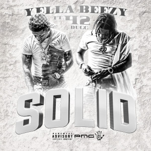 Album Solid (feat. 42 Dugg) from Yella Beezy