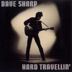 Hard Travellin' 1991 Dave Sharp