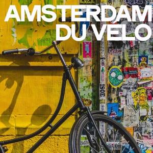 Album Amsterdam Du Velo from Various Artists