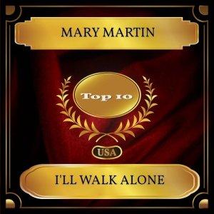 Album I'll Walk Alone from Mary Martin