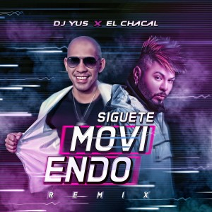 Album Siguete Moviendo (Remix) from El Chacal