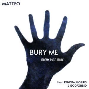 Matteo的專輯Bury Me
