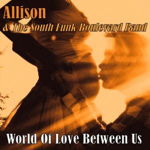 Album World of Love Between Us from Allison