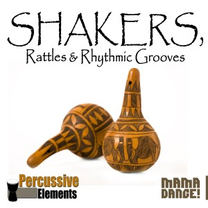 Album Shakers, Rattles & Rhythmic Grooves from Barry Van Zyl